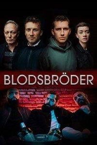 Сериал: Братья по крови